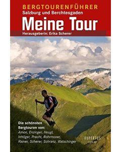 Meine Tour - Bergtourenführer Salzburg und Berchtesgaden