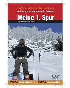 Meine 1. Spur - Skitourenbuch für Einsteiger